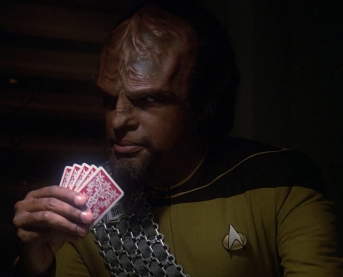 I don't think Worf ever wins a hand of poker.